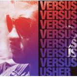 Usher Versus [cd Novo De Fabrica Lacrado]